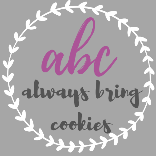 Always Bring Cookies
